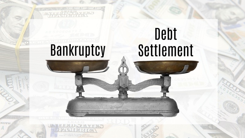 Debt Settlement vs Bankruptcy: How to Decide
